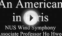 An American in Paris, NUS Wind Symphony