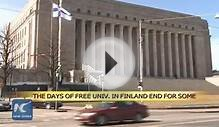 Days of free univ. in Finland end for some